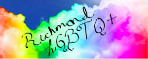 Image of rainbow colored clouds with the text Richmond LGBTQ+ written across the clouds in black, cursive script.