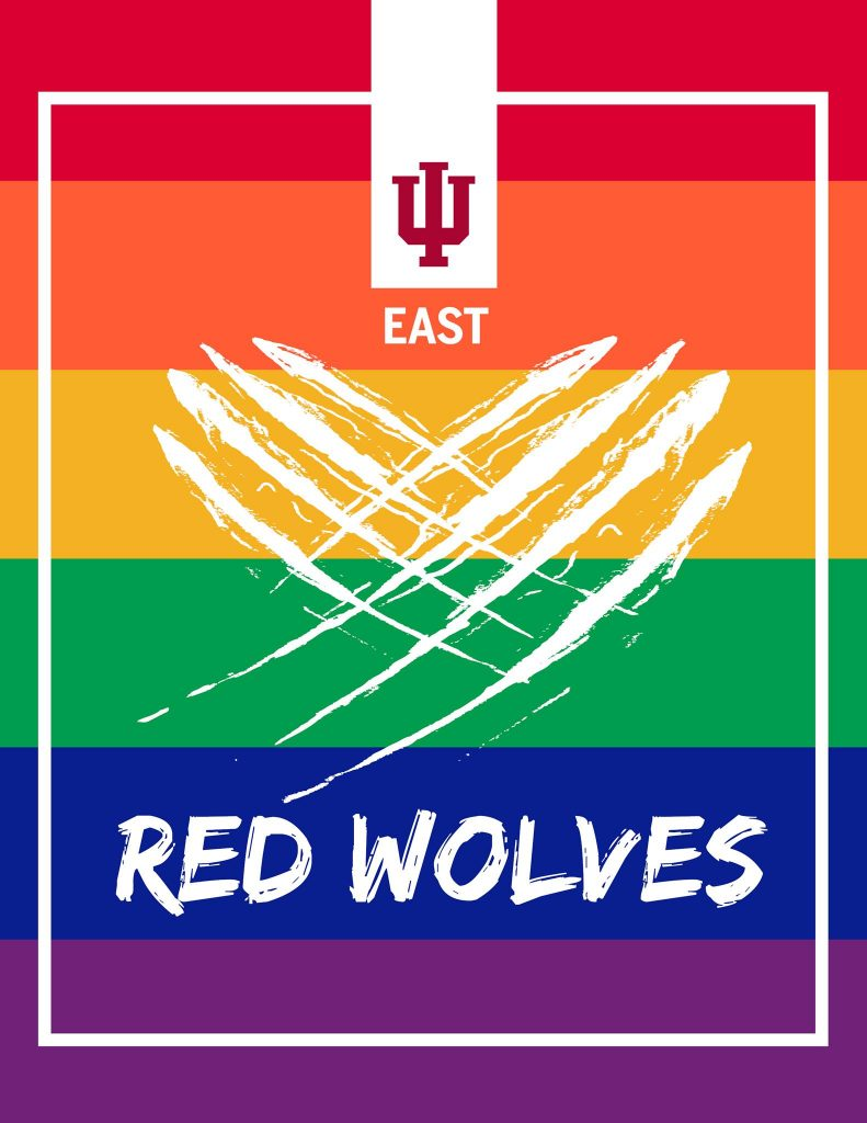 marketing flier for IU East. The background is a rainbow, with a heart made from claw marks (IU East mascot, the Red Wolves), and the word Red Wolves across the bottom.