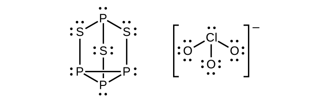 Two Lewis structure are shown, the left of which depicts three phosphorus atoms single bonded together to form a triangle. Each phosphorus is bonded to a sulfur atom by a vertical single bond and each of those sulfur atoms is then bonded to a single phosphorus atom so that a six-sided ring is created with a sulfur in the middle. Each sulfur atom in this structure has two lone pairs of electrons while each phosphorus has one lone pair. The second Lewis structure shows a chlorine atom with one lone pair of electrons single bonded to three oxygen atoms, each of which has three lone pairs of electrons.