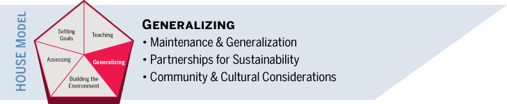 Generalizing: Maintenance and generalization, partnerships for sustainability, community and cultural considerations