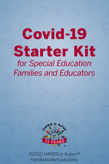 Cover image for HANDS in Autism Covid 19 Starter Kit