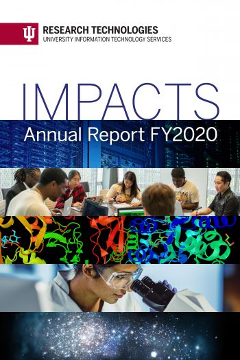 Cover image for IU Research Technologies: Impacts Annual Report FY2020